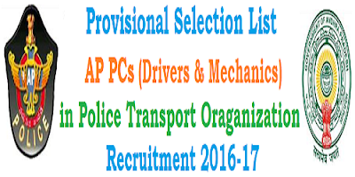Provisional Selection list of AP PCs Drivers Mechanics in PTO