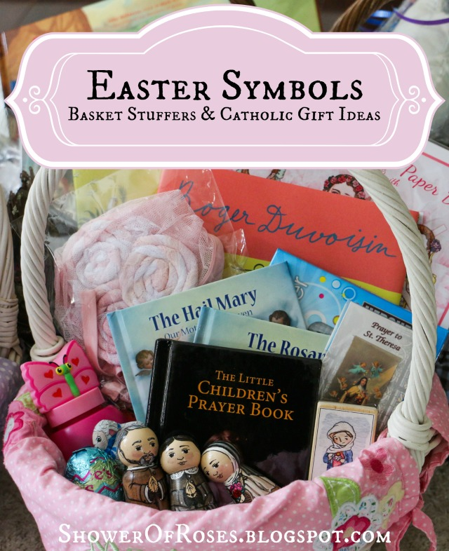 Shower Of Roses Easter Symbols More Easter Basket Stuffers