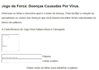 http://www.a77.com.br/jogo_da_forca/jogo_da_forca_doencas_causadas_virus.php