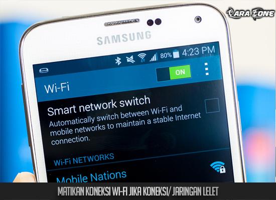 Matikan Wifi jika jaringannya tidak bagus