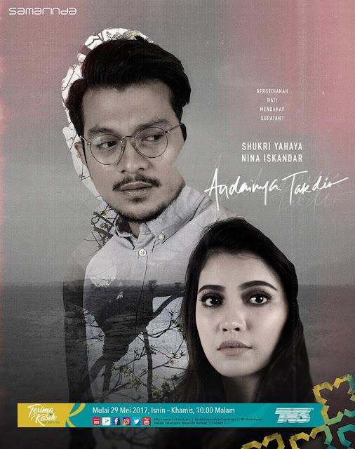 Drama Andainya Takdri Lakonan Shukri Yahaya, Nina Iskandar