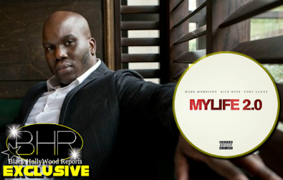 New Release : Mark Morrison MYLIFE 2.0 Featuring Tory Lanez And Rick Ross