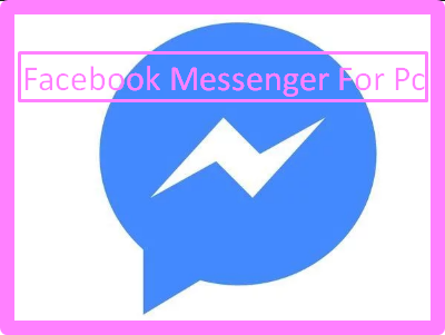 Facebook Messenger For Pc