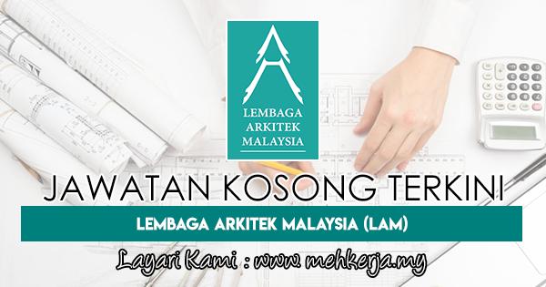 Jawatan Kosong Terkini 2018 di Lembaga Arkitek Malaysia (LAM)