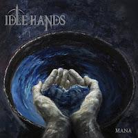 """Ο δίσκος των Idle Hands - """"Mana"""""""