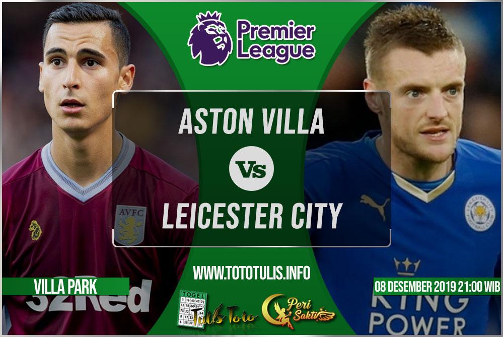 Prediksi Aston Villa vs Leicester City 08 Desember 2019