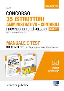 Concorso 35 Istruttori amministrativo-contabili Provincia di Forlì – Cesena (CAT. C1) Manuale e Test