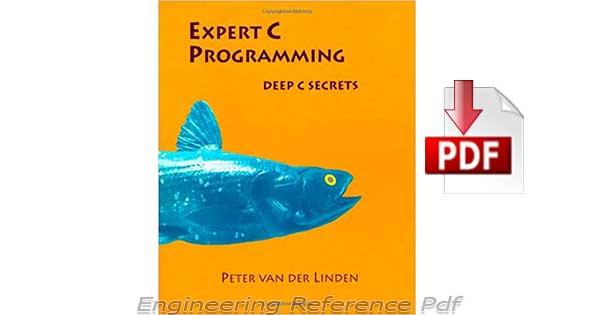 Download Expert C Programming Deep C Secrets by Peter Linden Free PDF