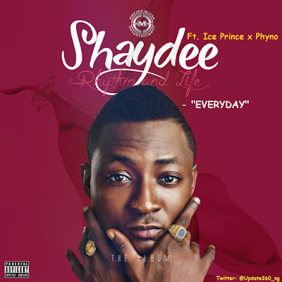"JPEG: Shaydee- ""Everyday"" Ft. Ice Prince x Phyno"