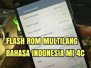 Solusi Flashing Rom Mi4c Bahasa Indonesia, Custom Rom Mi 4C Bahasa Indonesia Dan Unlock Bootloader 5