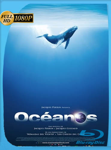 Oceanos (2009) HD [1080p] Latino [GoogleDrive] [Documental]​ By RuizHD
