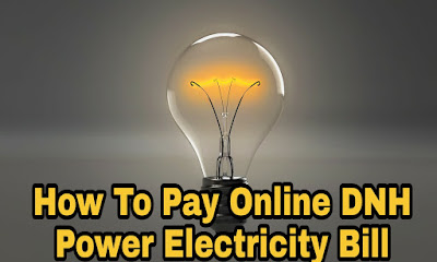 DNH Power Electricity Bill Pay Online In Hindi ( dnhpdcl.in )