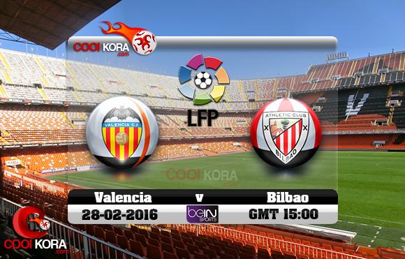مشاهدة مباراة فالنسيا أتلتيك بيلباو اليوم 28-2-2016 في الدوري الأسباني