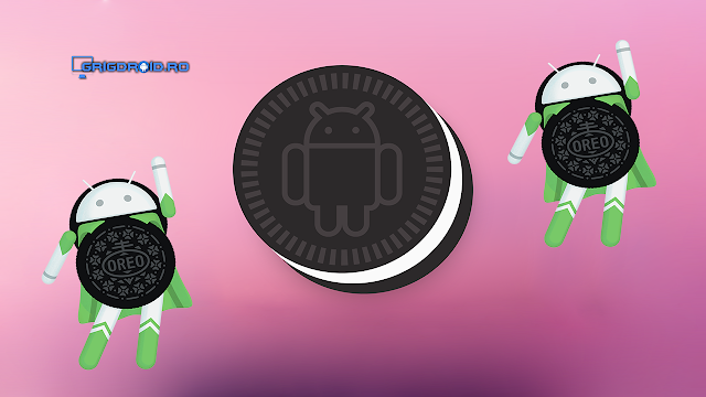 Android Oreo 8.1 Beta este deja disponibil pe telefoanele Google compatibile