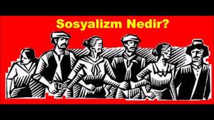 Türkiye'de Sol ve Sosyalizm nedir?