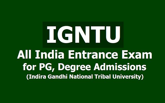 IGNTU PG, Degree Entrance Exam