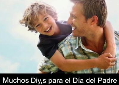 Manualidades e Ideas para Regalar en el Dia del Padre