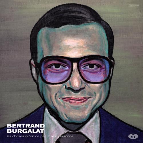 tricatel, bertrand burgalat, les choses qu'on ne peut dire à personne, jean d'ormesson, easy listening, pop, swing, rock français, indie music, burgalat robert wyatt