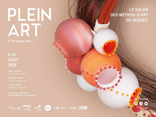 Plein-Art 2016 Salon des métiers d'arts Québec