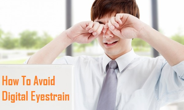 How To Avoid Digital Eyestrain