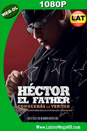 Héctor el Father: Conocerás la Verdad (2018) Latino HD WEB-DL 1080P ()