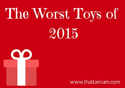 The Worst Toys of 2015