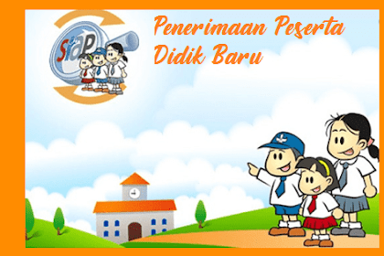 Juknis PPDB 2019/2020 PDF TK SD SMP SMA SMK (Penerimaan Peserta Didik Baru)