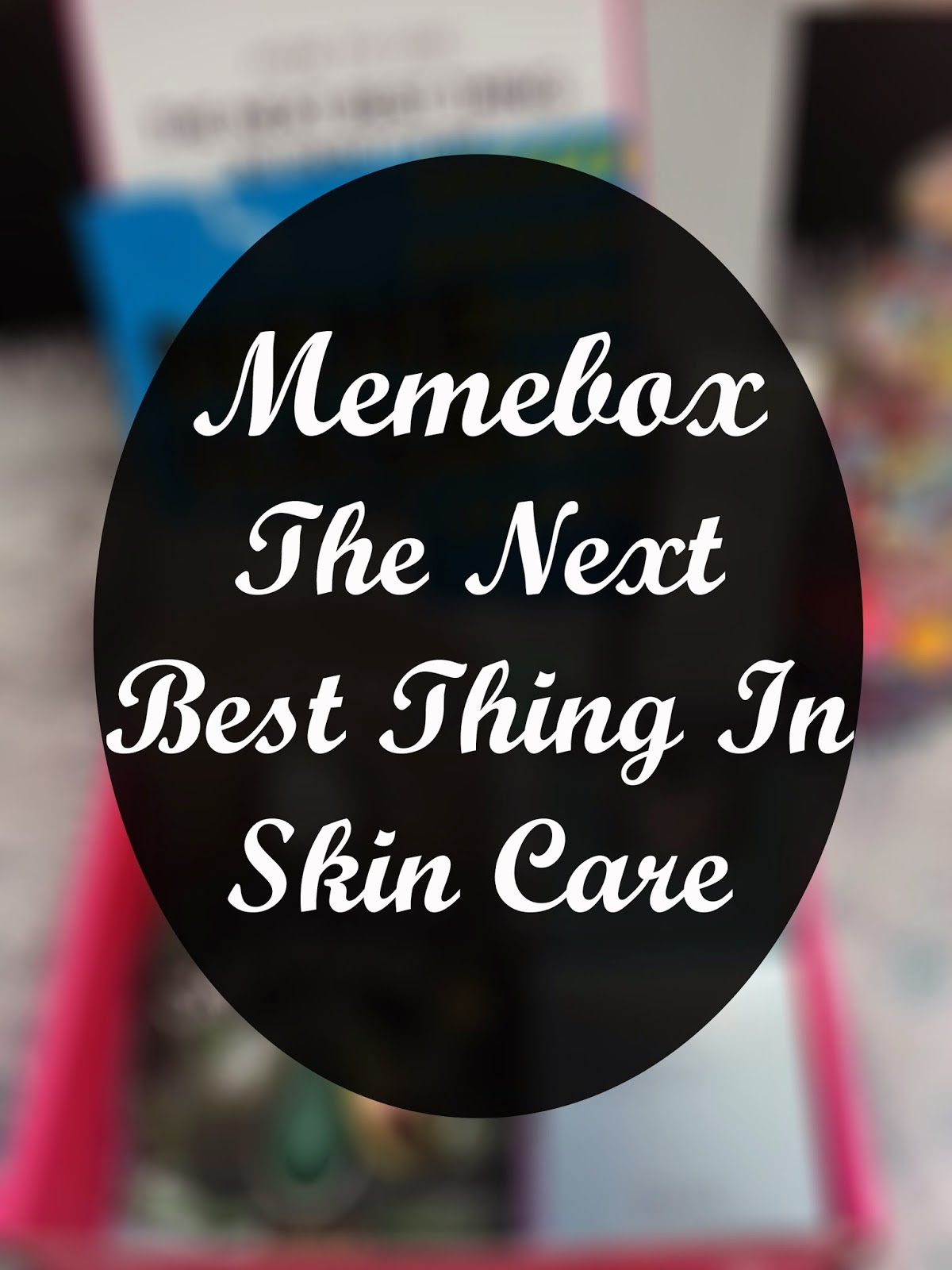 unboxing Memebox The Next Best Thing In Skin Care