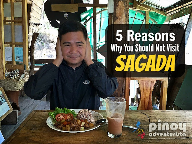 5 Reasons Why You Should Not Visit Sagada