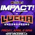 Impact Wrestling e Lucha Underground farão eventos juntos!