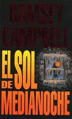 El sol de medianoche una novela de Ramsey Campbell