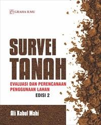 Survei Tanah; Evaluasi dan Perencanaan Penggunaan Lahan Edisi 2