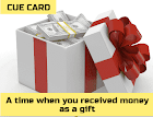 Describe a time when you received money as a gift IELTS Cue card