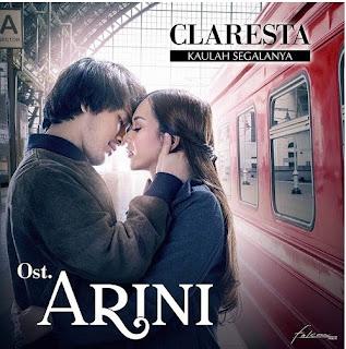 Lirik Lagu Kaulah Segalanya (OST Arini) - Claresta