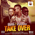 MUSIC: Ayolat K kenny Ft. Olamide x Magnito - Taking Over