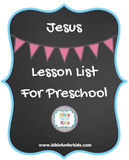 http://www.biblefunforkids.com/2016/12/jesus-preschool-lesson-links.html