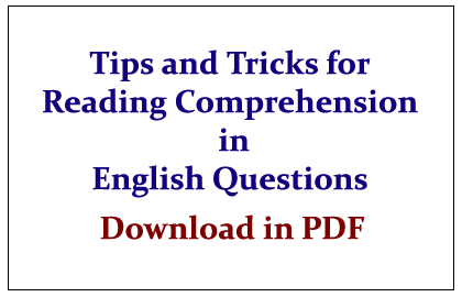 Tips and Tricks to attend the Reading Comprehension