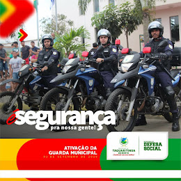 Ativação da Guarda Municipal de Taquaritinga do Norte - PE