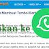 Cara Mudah Membuat Tombol Berbagi ke  WhatsApp di Blog