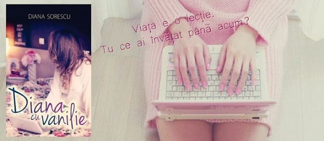 """Diana cu vanilie (The Book)"" de Diana Sorescu"