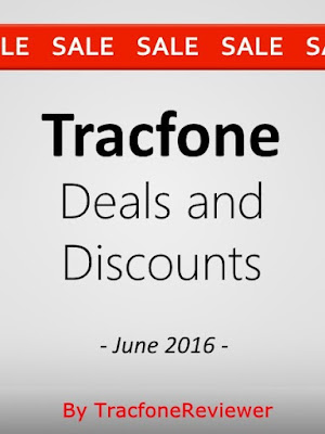 List of Tracfone Discounts and Sales for June  Tracfone Discounts and Sales - June 2016