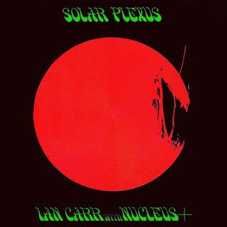 Ian Carr with Nucleus - 1971 - Solar Plexus