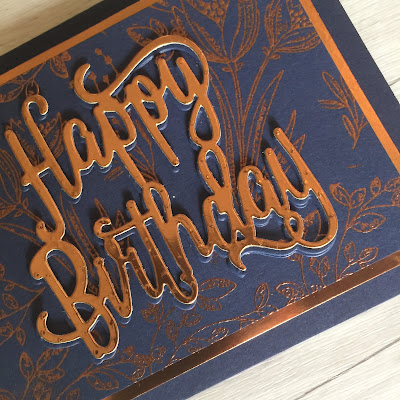 Copper embossing and Copper foil die cut Happy Birthday