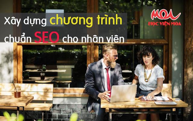 Chương trình chuẩn SEO cho nhân viên gồm những bước nào?