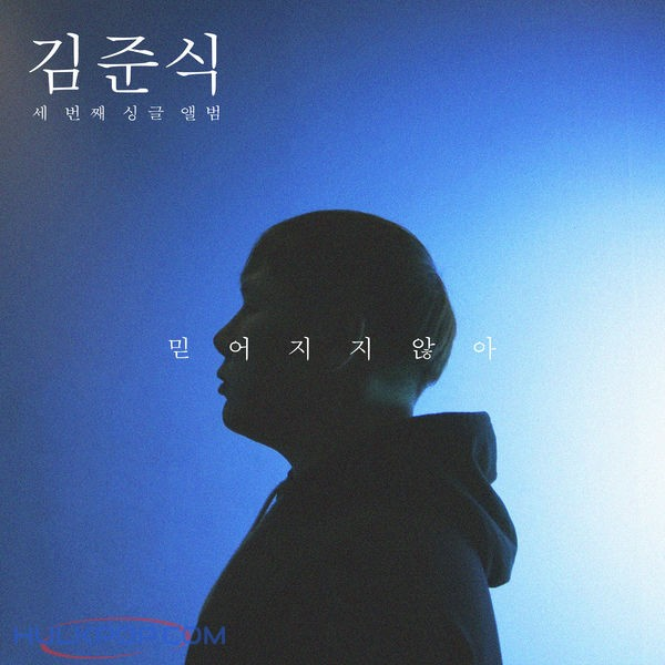 Kim JunSik – l Can't Believe It – Single