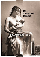 https://exulire.blogspot.com/2019/02/ne-daucune-femme-franck-bouysse.html