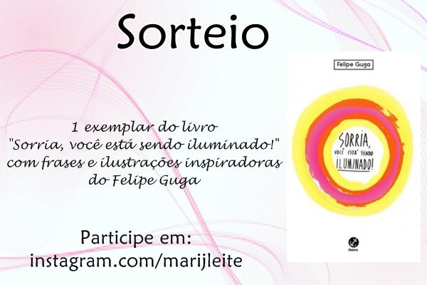 Sorteio, livro, Sorria-você-está-sendo-iluminado, Felipe-Guga, ilustrações, instagram