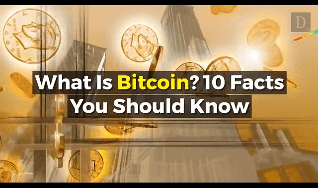What Is Bitcoin? 10 Facts You Should Know