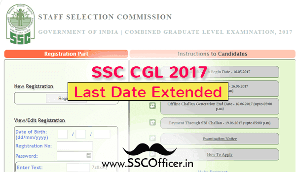 Official Notice : SSC CGL 2017 Online Application Date Extended - SSC Officer