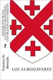 http://www.amazon.es/Expedici%C3%B3n-catalanes-aragoneses-contra-griegos/dp/1508573204/ref=sr_1_1?s=books&ie=UTF8&qid=1425687787&sr=1-1&keywords=la+expedicion+de+los+catalanes+y+aragoneses+contra